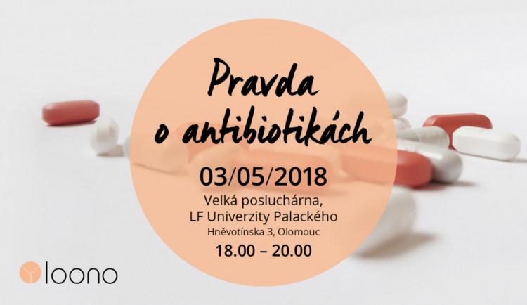 Loono pořádá ve čtvrtek v Olomouci besedu na téma Pravda o antibiotikách